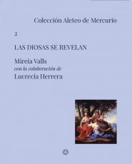 DIOSAS SE REVELAN, LAS / VALLS, MIREIA / HERRERA,...