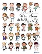 MI CLASE DE LA A A LA Z / ITOÏZ, MAYANA / SAUDO,...