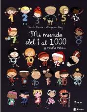 MI MUNDO DEL 1 AL 1000 Y MUCHO MAS... / ITOÏZ,...