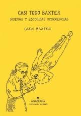 CASI TODO BAXTER/NUEVAS Y ESCOGIDAS OCURRENCIAS /...