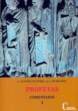 PROFETAS I/COMENTARIO / ALONSO SCHÖKEL, LUIS /...