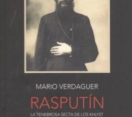 RASPUTIN/LA TENEBROSA SECTA DE LOS KHLYST /...