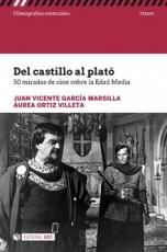 DEL CASTILLO AL PLATO/50 MIRADAS DE CINE SOBRE LA...