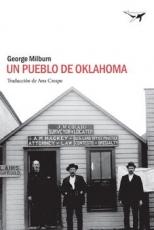 UN PUEBLO DE OKLAHOMA / MILBURN, GEORGE