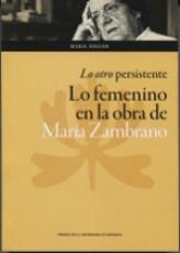 LO OTRO PERSISTENTE/LO FEMENINO EN LA OBRA DE...