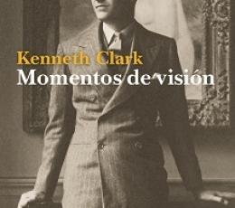 MOMENTOS DE VISION / CLARK, KENNETH