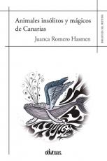 ANIMALES INSOLITOS Y MAGICOS DE CANARIAS / ROMERO...