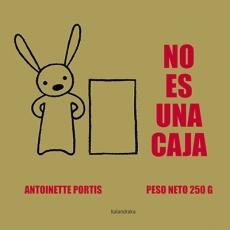 NO ES UNA CAJA / PORTIS, ANTOINETTE