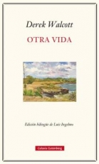OTRA VIDA / WALCOTT, DEREK / INGELMO, LUIS