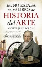ESO NO ESTABA EN MI LIBRO DE HISTORIA DEL ARTE /...