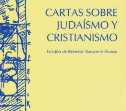 CARTAS SOBRE JUDAISMO Y CRISTIANISMO / ROSENZWEIG,...