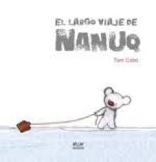 LARGO VIAJE DE NANUQ, EL / CABO, TONI