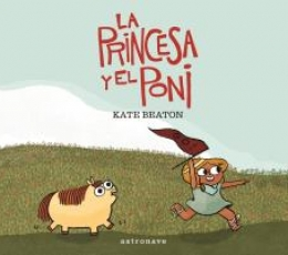 PRINCESA Y EL PONI, LA / BEATON, KATE