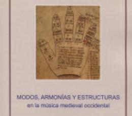 MODOS ARMONIAS Y ESTRUCTURAS EN LA MUSICA MEDIEVAL...