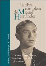 OBRA COMPLETA DE MIGUEL HERNANDEZ, LA / RIQUELME...