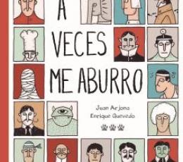 A VECES ME ABURRO / ARJONA VAZQUEZ, JUAN /QUEVEDO...