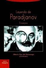 LEYENDA DE PARADJANOV/ENSAYOS / RUIZ DE SAMANIEGO,...