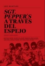 SGT. PEPPER'S A TRAVES DEL ESPEJO / VV. AA.