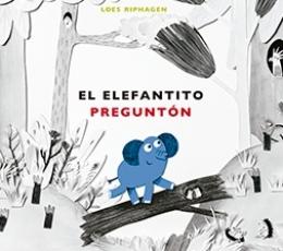 ELEFANTITO PREGUNTON, EL / RIPHAGEN, LOES