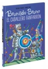 BRUNILDA Y BRUNO/EL CABALLERO FANFARRON / PAUL,...