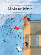 LLUVIA DE LETRAS/HISTORIAS PARA HACERSE PREGUNTAS...
