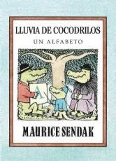 LLUVIA DE COCODRILOS/UN ALFABETO / FUERTES, GLORIA...