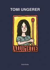ALLUMETTE / UNGERER, TOMI