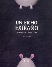 UN BICHO EXTRAÑO / VILLAN SEOANE, OSCAR / DAPORTA,...