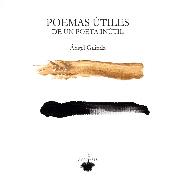 POEMAS UTILES DE UN POETA INUTIL+CD / GUINDA, ANGEL