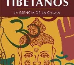 CUENTOS TIBETANOS/LA ESENCIA DE LA CALMA / PALAO...