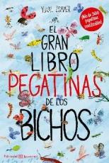 GRAN LIBRO DE PEGATINAS DE LOS BICHOS, EL /...
