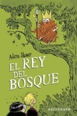 REY DEL BOSQUE, EL / STOWER, ADAM