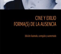 CINE Y EXILIO/FORMA(S) DE LA AUSENCIA / CASTRO DE...