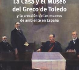 CASA Y EL MUSEO DEL GRECO DE TOLEDO Y LA CREACION...