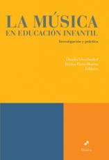 MUSICA EN EDUCACION INFANTIL, LA/INVESTIGACION Y...