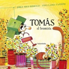 TOMAS EL BROMISTA / CANTONE, ANNA LAURA / RICO...