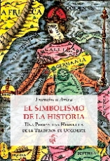 SIMBOLISMO DE LA HISTORIA, EL/UNA PERSPECTIVA...