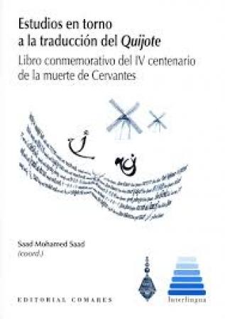 ESTUDIOS EN TORNO A LA TRADUCCION DEL QUIJOTE / SAAD, SAAD MOHAMED