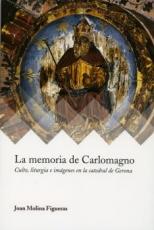 MEMORIA DE CARLOMAGNO, LA / MOLINA FIGUERAS, JOAN