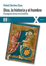 DIOS LA HISTORIA Y EL HOMBRE/EL PROGRESO DIVINO EN...