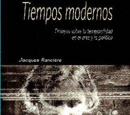 TIEMPOS MODERNOS/ENSAYOS SOBRE LA TEMPORALIDAD EN...