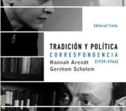 TRADICION Y POLITICA/CORRESPONDENCIA HANNAH...