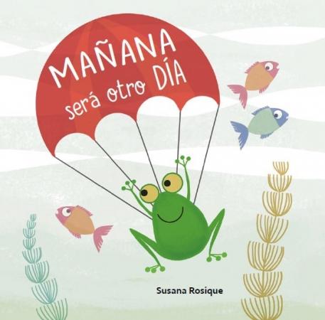 MAÑANA SERA OTRO DIA / ROSIQUE, SUSANA