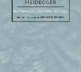 NATURALEZA HISTORIA ESTADO / HEIDEGGER, MARTIN /...