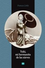 YUKI MI HERMANITA DE LAS NIEVES / LITTLE, FRANCES...