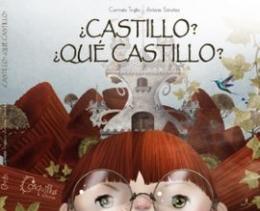CASTILLO? ¿QUE CASTILLO? / SANCHEZ, ANTONIO /...
