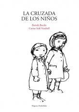 CRUZADA DE LOS NIÑOS, LA / BRECHT, BERTOLT / SOLE...