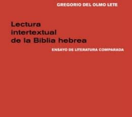 LECTURA INTERTEXTUAL DE LA BIBLIA HEBREA/ENSAYO DE...