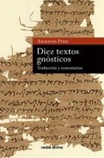 DIEZ TEXTOS GNOSTICOS/TRADUCCION Y COMENTARIOS /...