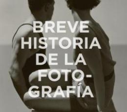 BREVE HISTORIA DE LA FOTOGRAFIA / HAYDN SMITH, IAN